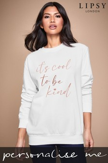 Personalised Lipsy It's Cool To Be Kind Women's Sweatshirt by Instajunction