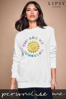 Personalised Lipsy You Are My Sunshine Women's Sweatshirt by Instajunction